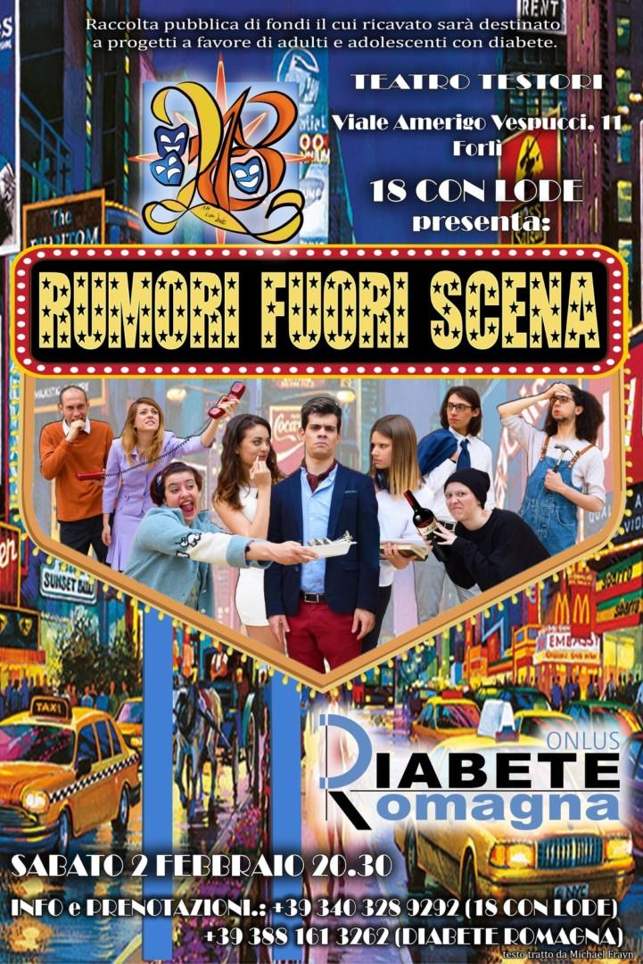 Sabato 2 Febbraio Al Teatro Testori La Compagnia 18 Con Lode Con Rumori Fuori Scena A Favore Di Diabete Romagna